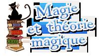 Magie et théorie magique